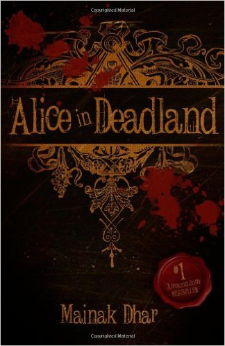 Alice In Deadland (Book 1)